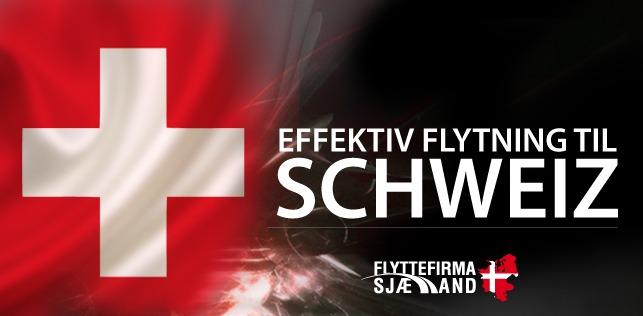 Flytning til eller fra Schweiz med os som dit Flyttefirma