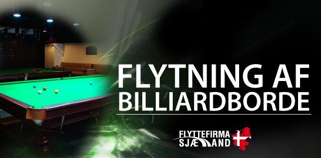 Flytning af Billardbord med Flyttefirma Sjælland